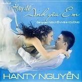 Hãy Để Anh Yêu Em - Hanty Nguyễn