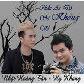 Chắc Ai Đó Sẽ Không Về (Single) - Hy Khang, Nhật Hoàng Tân