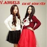 Em Sẽ Bình Yên - V-Angels