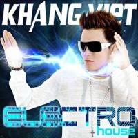 Electro House - Khang Việt