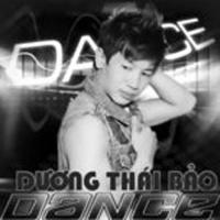 Dance - Dương Thái Bảo