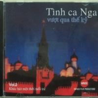 Tình Ca Nga Vượt Qua Thế Kỷ - Various Artists