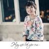 Hãy Nói Lời Yêu Em (Single) - Tiêu Châu Như Quỳnh