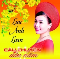 Câu Chuyện Đầu Năm - Lưu Ánh Loan