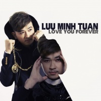 Love You Forever - Minh Tuấn