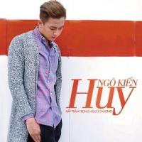 Hãy Trân Trọng Người Thương (Single) - Ngô Kiến Huy