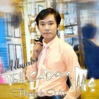 Tình Ca Dâng Mẹ - Thanh Vũ