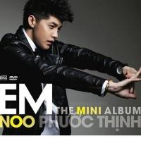 Em - The Mini Album - Noo Phước Thịnh