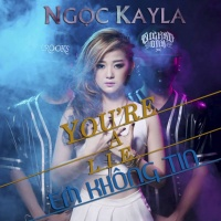 You're A Lie - Ngọc Kayla