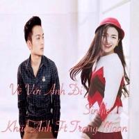 Về Với Anh Đi (Single) - Khắc Anh, DJ Trang Moon