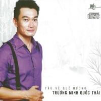 Tàu Về Quê Hương - Trương Minh Quốc Thái