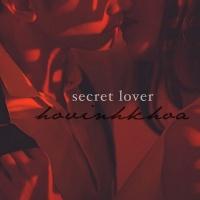 Secret Lover - Hồ Vĩnh Khoa