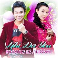 Khi Đã Yêu - Hà My, Khang Lê