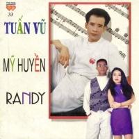 Album Tuấn Vũ, Mỹ Huyền, Randy - Tuấn Vũ