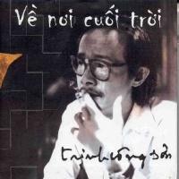 Về Nơi Cuối Trời - Trịnh Công Sơn