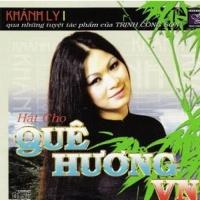 Hát Cho Quê Hương Việt Nam 2 (CD2) - Khánh Ly