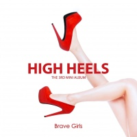 High Heels (3rd Mini Album) - Brave Girls