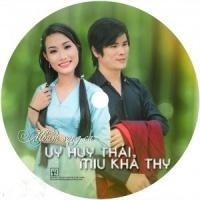 Song Ca - Uy Huy Thái, Miu Khả Thy