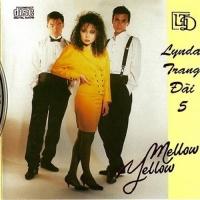 Mellow Yellow - Lynda Trang Đài