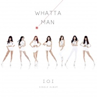 Whatta Man (Good Man) (Single) - I.O.I