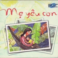 Mẹ Yêu Con - Various Artists