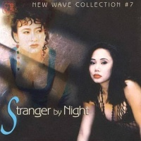 New Wave Collection 7 - Stranger By Night - Various Artists