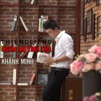 Thiêng Liêng Nghĩa Mẹ Tình Cha (Single) - Khánh Minh