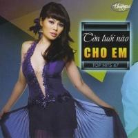 Còn Tuổi Nào Cho Em - Top Hits 47 - Various Artists 1