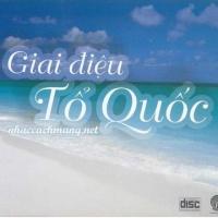 Giai Điệu Tổ Quốc - Various Artists 1