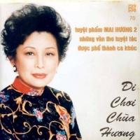Đi Chơi Chùa Hương - Tuyệt Phẩm Mai Hương 2 - Various Artists 1