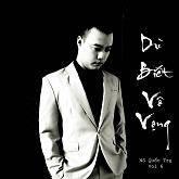 Dù Biết Vô Vọng - Quốc Trụ, Various Artists 1