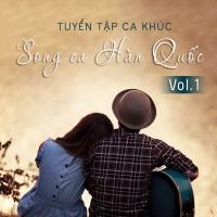 Tuyển Tập Song Ca Hàn Quốc Hay Nhất (Vol.1) - Various Artists