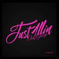 Just 1llin' (Single) - Dok2