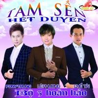 Tam Sến - Fony Trung, Lê Phương, Chế Tài