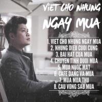 Viết Cho Những Ngày Mưa - Nguyễn Văn Chung