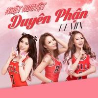 Duyên Phận (Remix) - Nhật Nguyệt