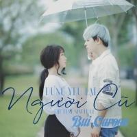 Đừng Yêu Lại Người Cũ (Single) - Bùi Caroon