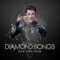 Diamond Songs - Đàm Vĩnh Hưng