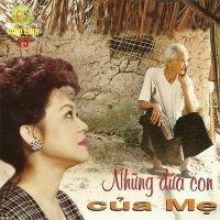 Những Đứa Con Của Mẹ - Giao Linh