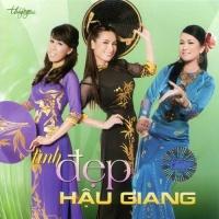 Tình Đẹp Hậu Giang - Various Artists