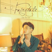 Fairy Tale (Single) - Đào Bá Lộc, 1DEE