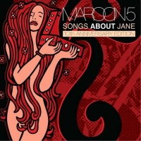Songs About Jane (10th Anniversary Edition) (Re - Issue) CD1 - Maroon 5
