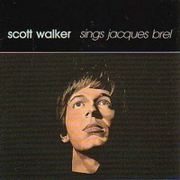 Sings Jacques Brel - Scott Walker