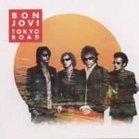 Tokyo Road CD1 - Bon Jovi