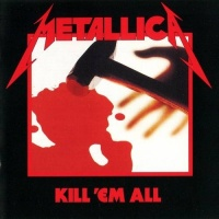 Kill 'Em All - USA Blackened - Metallica