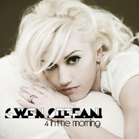 4 In the Morning (Single) - Gwen Stefani