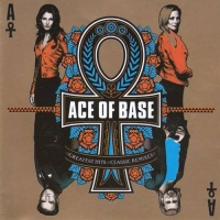 Greatest Hits Classic Remixes CD1 - Ace Of Base