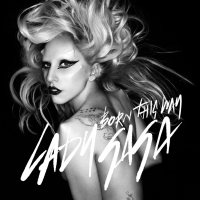 Born This Way (Single) - Lady Gaga