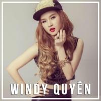 Những Bài Hát Hay Nhất Của Windy Quyên - Windy Quyên