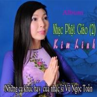 Nhạc Phật Giáo 2 - Kim Linh